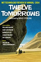 Twelve Tomorrows – 2014: Visionary stories of the near future Kindle Edition