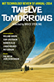 Twelve Tomorrows – 2014: Visionary stories of the near future