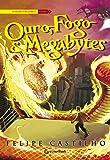 Ouro, Fogo & Megabytes - Volume 1
