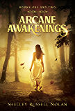 Arcane Awakenings Books One and Two (Arcane Awakenings Novella Series Book 1)