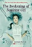 The Awakening of Sunshine Girl (The Haunting of Sunshine Girl)
