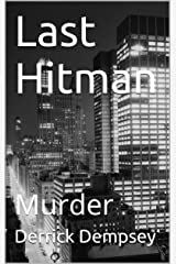 Last Hitman: Murder Kindle Edition