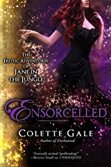 Ensorcelled: In the Wizard's Lair (The Erotic Adventures of Jane in the Jungle Book 9) Kindle Edition