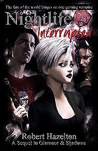 Nightlife Interrupted (Glamour & Shadows Book 2)