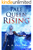 Pale Queen Rising (Pale Queen Series Book 1)