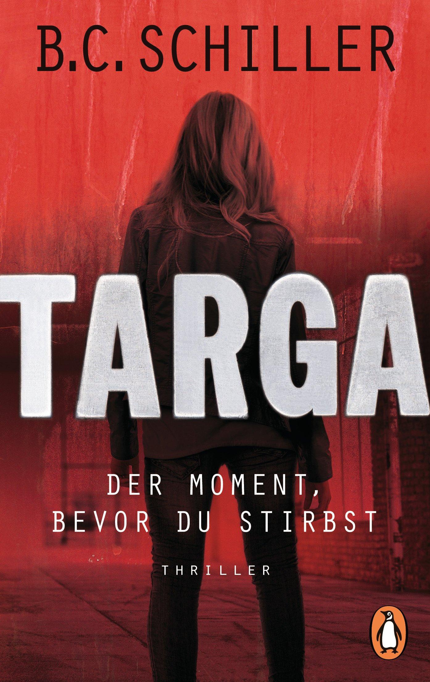 Targa - Der Moment, bevor du stirbst: Thriller - Ein Fall für Targa Hendricks (1)