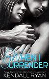 When I Surrender (When I Break Book 2)
