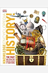 Knowledge Encyclopedia History!: The Past as You've Never Seen it Before Kindle Edition