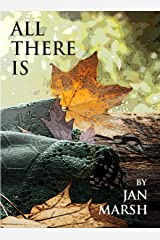 All There Is: The Fourth Book in the Foxwood Series Kindle Edition