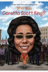 Who Was Coretta Scott King? (Who Was?) Kindle Edition