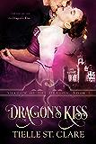 Dragon's Kiss (Shadow of the Dragon Book 1)