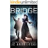 Bridge: Bridge & Sword: Apocalypse (Bridge & Sword Series Book 7)