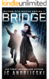 Bridge: Bridge & Sword: Apocalypse (Bridge & Sword Series Book 7)