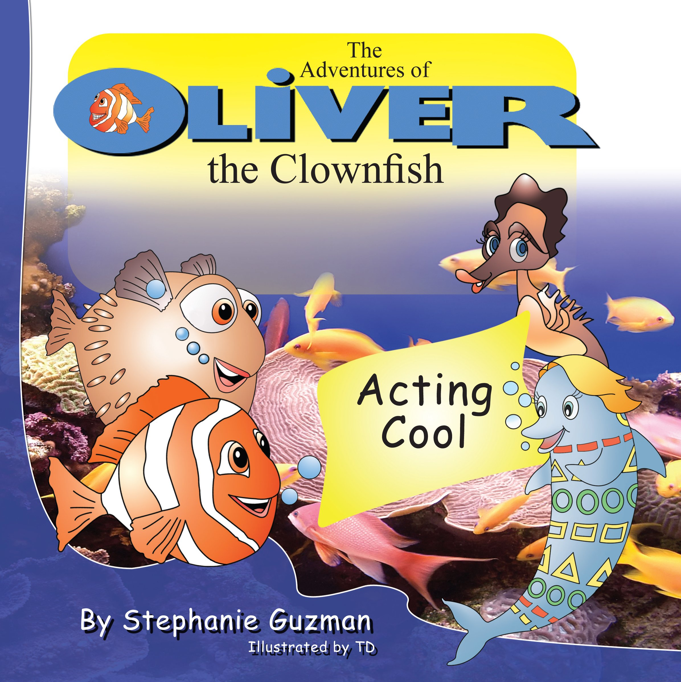 Download The Adventures of Oliver the Clownfish: Acting Cool pdf