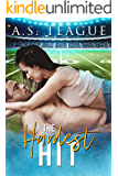 The Hardest Hit: A Single Dad, Second Chance Romance (The Hardest Series Book 2)