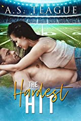 The Hardest Hit: A Single Dad, Second Chance Romance Kindle Edition