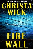 Fire Wall (Deep State Apocalypse Book 3)