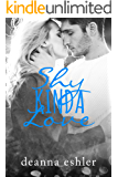 Shy Kinda Love (What Kinda Love Book 1)