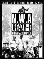 N.W.A - Eazy-E: Kings of Compton