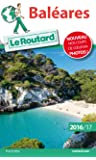 Guide du Routard Baléares 2016/17