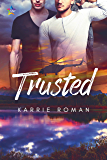 Trusted (Until You Book 3)