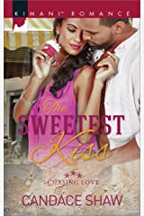 The Sweetest Kiss (Chasing Love Book 3) Kindle Edition