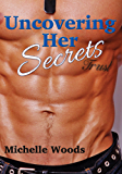 Uncovering Her Secrets: Security Seals (Seals Security Book 2)