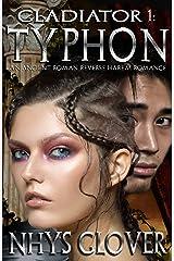 Typhon: An Ancient Roman Reverse Harem Romance (Gladiator Book 1) Kindle Edition