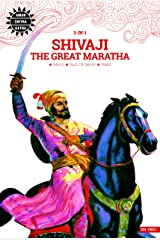 Shivaji the Great Maratha: 3 in 1 (Amar Chitra Katha) Kindle Edition
