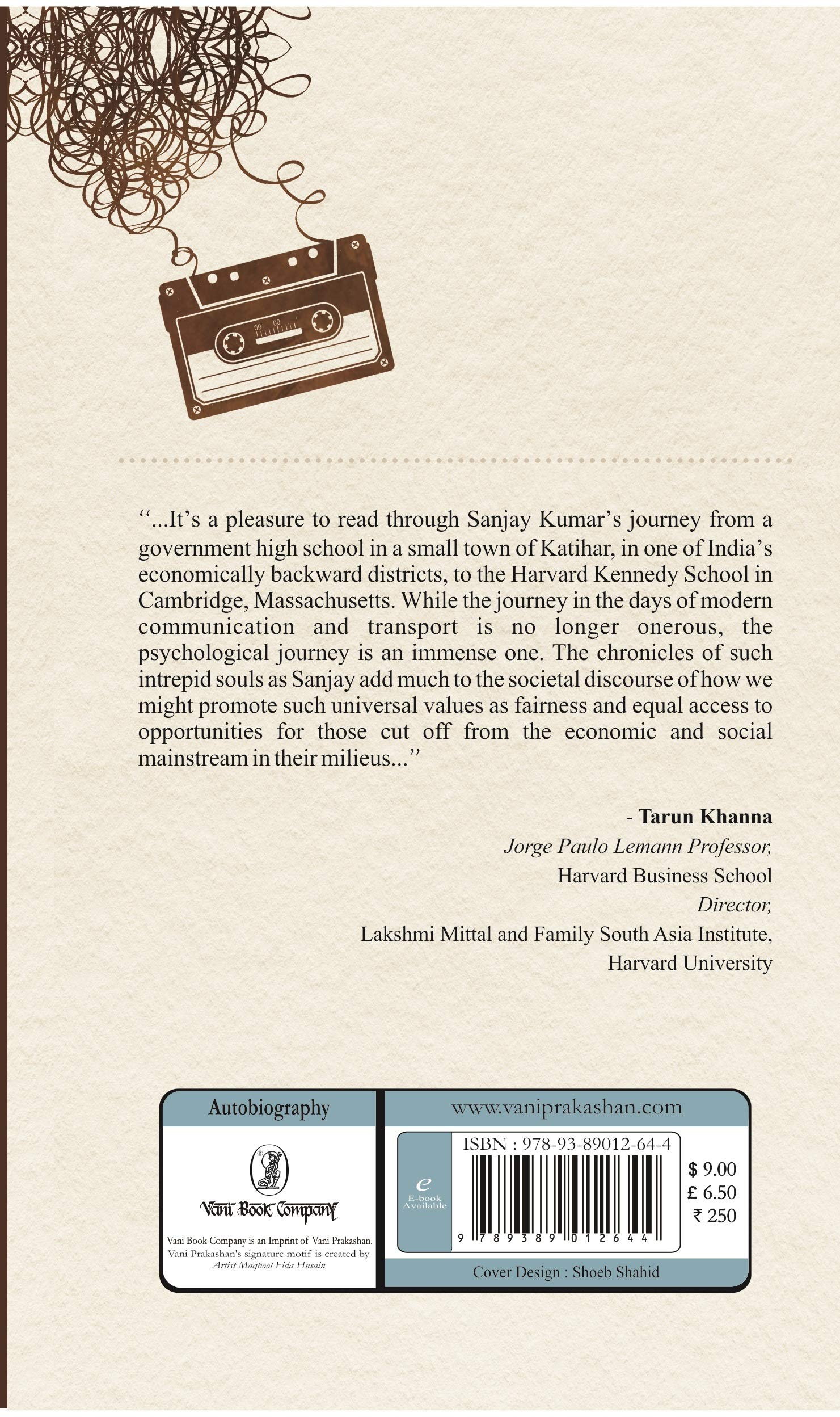 Katihar to Kennedy : The Road Less Travelled: Sanjay Kumar
