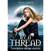 By a Thread: Trueborn Heirs Series Book 1 (English Edition)