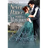 Never Dance with a Marquess (The Never Series Book 2)