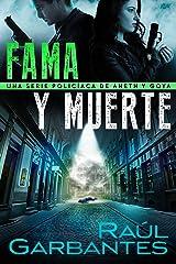 Fama y muerte: Una serie policíaca de Aneth y Goya (Crímenes en tierras violentas nº 1) (Spanish Edition) Kindle Edition