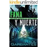 Fama y muerte: Una serie policíaca de Aneth y Goya (Crímenes en tierras violentas nº 1) (Spanish Edition)