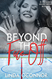 Beyond the Face-Off (In the Game Hockey Romance Book 3)