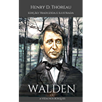 WALDEN ou A vida nos bosques: (Ilustrado) (Edição em português)