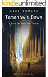Tomorrow's Dawn (A Race for Tomorrow Thriller, Book Two)