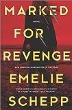 Marked for Revenge: A Thriller