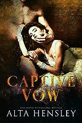 Captive Vow: A Dark Romance Kindle Edition