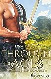 Through the Ages: Eine Liebe in den Highlands (German Edition)