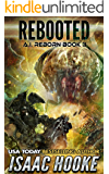Rebooted (AI Reborn Trilogy Book 3)