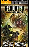 Rebooted (AI Reborn Trilogy Book 3)