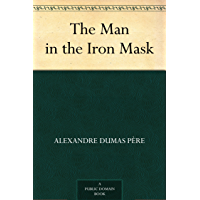 The Man in the Iron Mask (免费公版书) (English Edition)