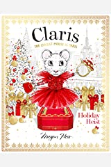 Claris: Holiday Heist: The Chicest Mouse in Paris Hardcover