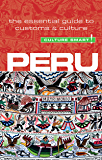 Peru - Culture Smart!: The Essential Guide to Customs & Culture