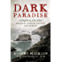 Dark Paradise: Norfolk Island - isolation, savagery, mystery and murder
