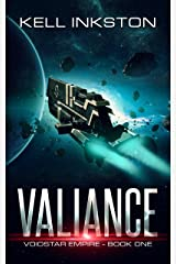 Valiance (Voidstar Empire Book 1) Kindle Edition