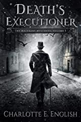Death's Executioner (The Malykant Mysteries, Collected Book 3) Kindle Edition