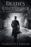 Death's Executioner (The Malykant Mysteries, Collected Book 3)