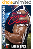 The Second Chance Groom: Texas Titan Romances